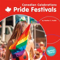 Cover image for Pride festivals / by Heather C. Hudak.