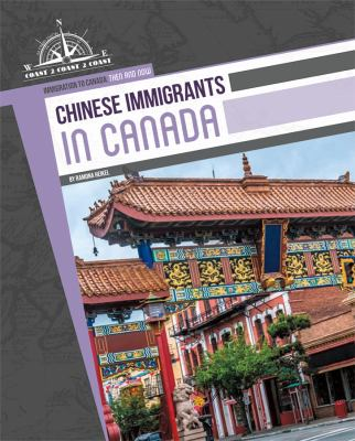 Cover image for Chinese immigrants in Canada / by Ramona Heikel.