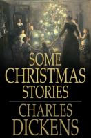 Cover image for Some Christmas stories [eBook] / Charles Dickens.