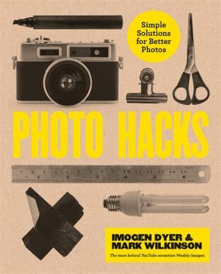 Cover image for Photo Hacks Simple Solutions For Better Photos.