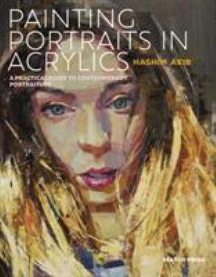 Cover image for Painting Portraits In Acrylic