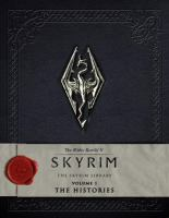 Cover image for The skyrim library. Volume I, The histories / Bethesda Softworks.