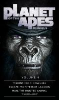 Cover image for Planet of the apes. Omnibus 4 / William Arrow.