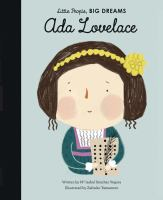 Cover image for Ada Lovelace / written by Mª Isabel Sánchez Vegara ; illustrated by Zafouko Yamamoto.