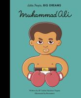 Cover image for Muhammad Ali / written by Ma Isabel Sanchez Vegara ; illustrated by Brosmind.
