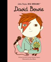 Cover image for David Bowie / written by Ma Isabel Sánchez Vegara ; illustrated by Ana Albero.