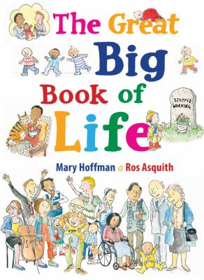 Cover image for The great big book of life / Mary Hoffman and Ros Asquith.