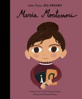 Cover image for Maria Montessori / written by Ma Isabel Sanchez Vegara, illustrated by Raquel Martín.