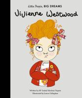 Cover image for Vivienne Westwood / written by Ma Isabel Sánchez Vegara ; illustrated by Laura Callaghan.