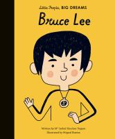 Cover image for Bruce Lee / written by Isabel Sanchez Vegara ; illustrated by Miguel Bustos.