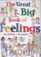 Cover image for The great big book of feelings / Mary Hoffman ; illustrated by Ros Asquith.