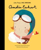 Cover image for Amelia Earhart / written by Ma Isabel Sánchez Vegara ; illustrated by Mariadiamantes ; translated by Raquel Plitt.
