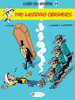 Cover image for The wedding crashers / artwork, Morris ; script, X. Fauche and J. Léturgie ; [translator, Jerome Saincantin].