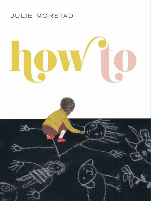 Cover image for How to / Julie Morstad.