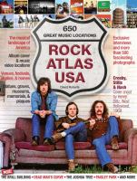 Cover image for Rock atlas USA : 650 great music locations / David Roberts.