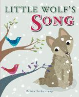 Cover image for Little Wolf's song / Britta Teckentrup.