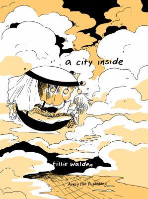 Cover image for A city inside  / Tillie Walden.
