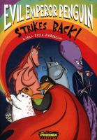 Cover image for Evil Emperor Penguin strikes back! / Laura Ellen Anderson.