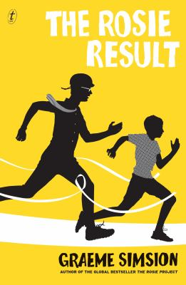 Cover image for The Rosie result / Graeme Simsion.