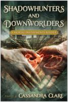 Cover image for Shadowhunters and downworlders : a Mortal instruments reader / edited by Cassandra Clare.