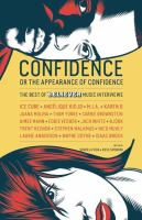 Cover image for Confidence, or the appearance of confidence : the best of the Believer music interviews / edited by Vendela Vida & Ross Simonini.