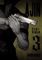 Cover image for Ajin : demi-human. 3 / Gamon Sakurai ; [translation: Ko Ransom].
