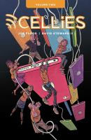 Cover image for Cellies. Volume 2 / Joe Flood [story and art] ; David Steward II [creator].