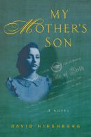 Cover image for My mother's son : a novel / David Hirshberg.
