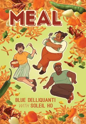 Cover image for Meal / Blue Delliquanti with Soleil Ho.