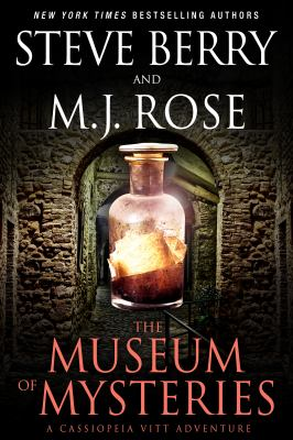 Cover image for The Museum of Mysteries : a Cassiopeia Vitt adventure / by Steve Berry and M.J. Rose.