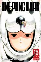 Cover image for One-Punch man. 15 / story by ONE ; art by Yusuke Murata ; translation, John Werry ; touch-up art and lettering, James Gaubatz.