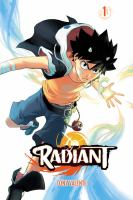 Cover image for Radiant. 1 / story and art by Tony Valente ; translation, Anne Ishii ; touch-up art & lettering, Erika Terriquez.