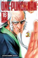 Cover image for One-Punch Man. 16 / story by ONE ; art by Yusuke Murata ; translation, John Werry ; touch-up art & lettering, James Gaubatz.