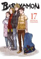 Cover image for Barakamon. 17 / Satsuki Yoshino ; translation/adaptation, Krista Shipley, Karie Shipley ; lettering, Lys Blakeslee.