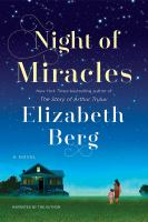 Cover image for Night of miracles [compact disc] : a novel / Elizabeth Berg.