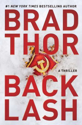 Cover image for Backlash : a thriller / Brad Thor.