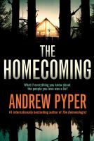 Cover image for The homecoming : a novel / Andrew Pyper.