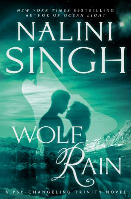 Cover image for Wolf rain / Nalini Singh.