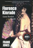 Cover image for Florence Kinrade : Lizzie Borden of the North / Frank Jones.