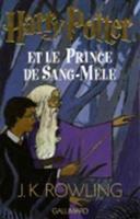 Cover image for Harry Potter et le Prince de sang-mêlé [french] / J.K. Rowling ; traduit de l'anglais par Jean-François Ménard.