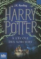 Cover image for Harry Potter à l'école des sorciers [french] / J. K. Rowling ; traduit de l'anglais par Jean-François Ménard.