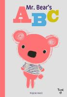 Cover image for Mr. Bear's ABC / text and illustrations by Virginie Aracil.