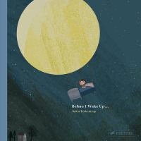 Cover image for Before I wake up... / Britta Teckentrup.