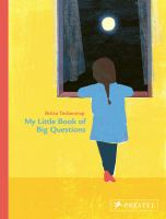 Cover image for My little book of big questions / Britta Teckentrup.