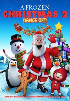 Cover image for A frozen Christmas 2 [DVD] / a film by Evan Tramel ; producd by Bruce Chaning.