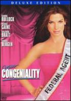 Cover image for Miss Congeniality [DVD] / Castle Rock Entertainment presents in association with Village Roadshow Pictures and NPV Entertainment a Fortis Films production ; a Donald Petrie film ; produced by Sandra Bullock ; written by Marc Lawrence & Katie Ford & Caryn Lucas ; directed by Donald Petrie.