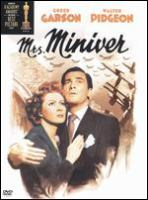 Cover image for Mrs. Miniver [DVD] / Metro-Goldwyn-Mayer presents ; a William Wyler Production ; produced by Loew's Incorporated ; produced by Sidney Franklin ; screen play by Arthur Wimperis, George Froeschel, James Hilton, Claudine West, based on the book by Jan Struther ; directed by William Wyler.