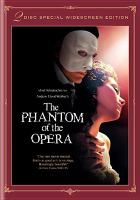 Cover image for Andrew Lloyd Webber's The Phantom of the Opera [DVD] / Warner Bros. Pictures ; Joel Schumacher Productions ; Odyssey Entertainment in association with Really Useful Films ; Scion Films Limited ; produced by Andrew Lloyd Webber ; screenplay by Andrew Lloyd Webber & Joel Schumacher ; directed by Joel Schumacher.