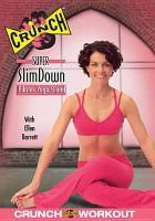 Cover image for Crunch super slim down pilates yoga blend [DVD] / Dragonfly Productions ; producer and director, Andrea Ambandos.