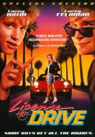 Cover image for License to drive [DVD] / Twentieth Century Fox presents a Davis/Licht/Mueller production ; written by Neil Tolkin ; produced by Jeffrey A. Mueller and Andrew Licht ; directed by Greg Beeman.